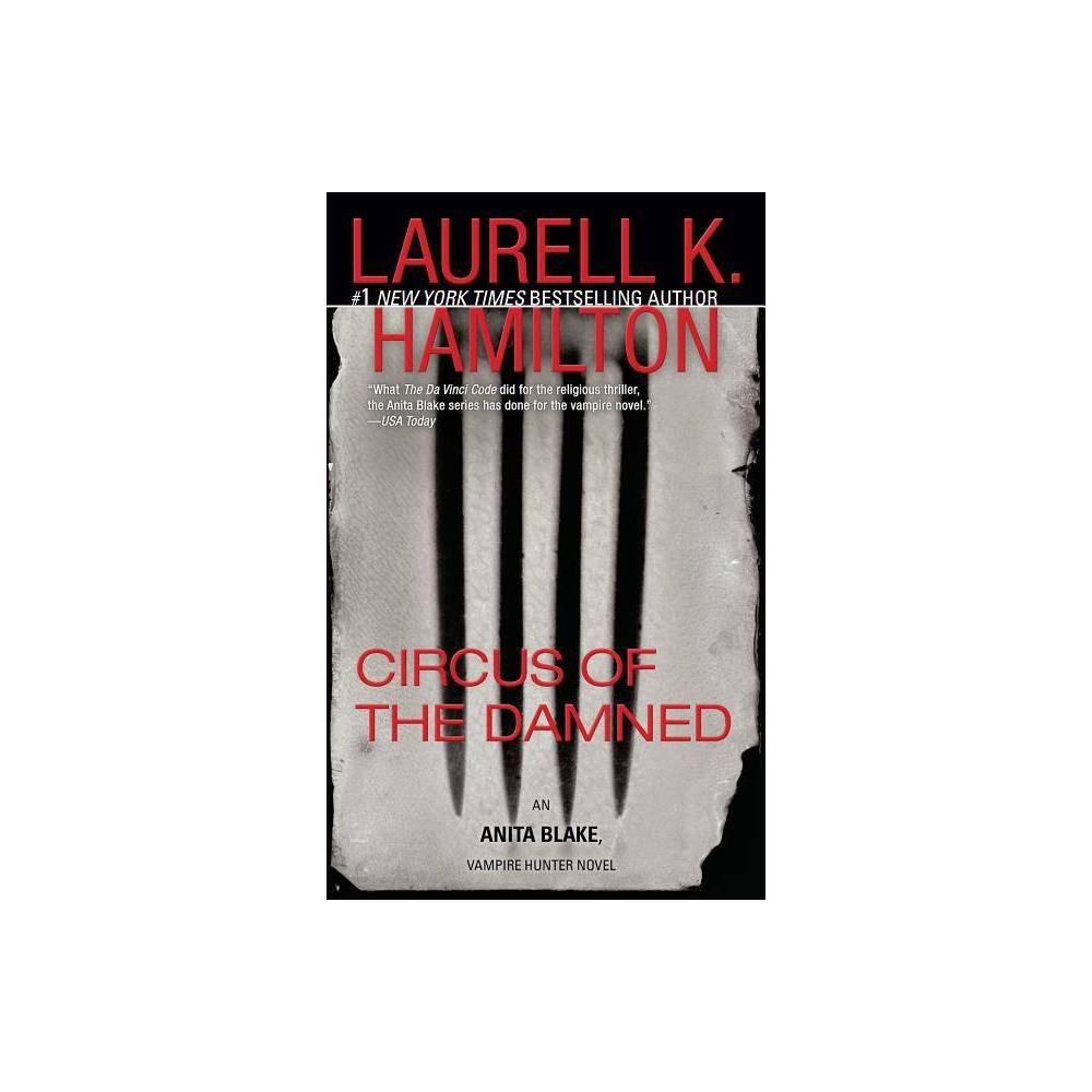 Circus Of The Damned Anita Blake Vampire Hunter By Laurell K Hamilton Paperback