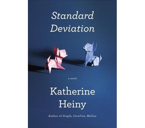 Standard Deviation -  by Katherine Heiny (Hardcover) - image 1 of 1