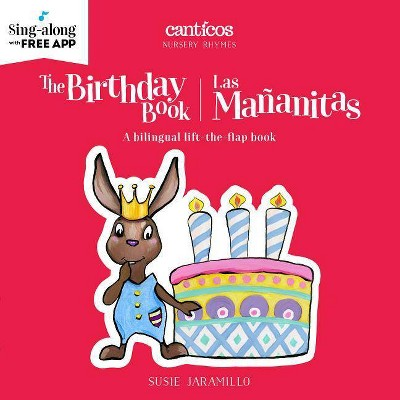 The Birthday Book/Las Mananitas Bilingual (Board Book)(Susie Jaramillo)