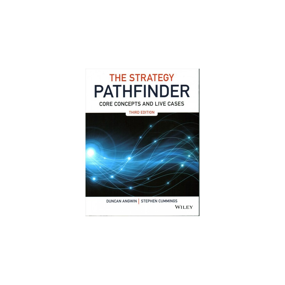 Strategy Pathfinder : Core Concepts and Live Cases (Paperback) (Duncan Angwin & Stephen Cummings)