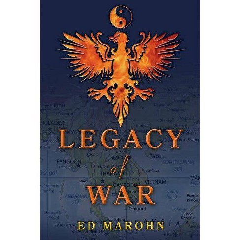 Legacy of War - by  Ed Marohn (Paperback) - image 1 of 1