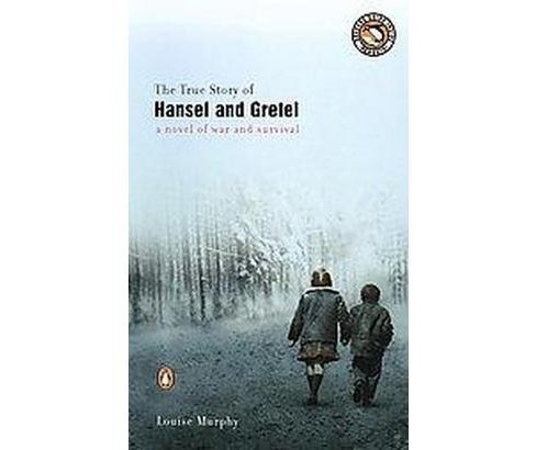 True Story of Hansel and Gretel (Paperback) (Louise Murphy) - image 1 of 1