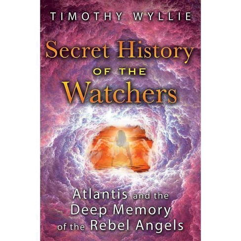 Secret History of the Watchers - by  Timothy Wyllie (Paperback) - image 1 of 1