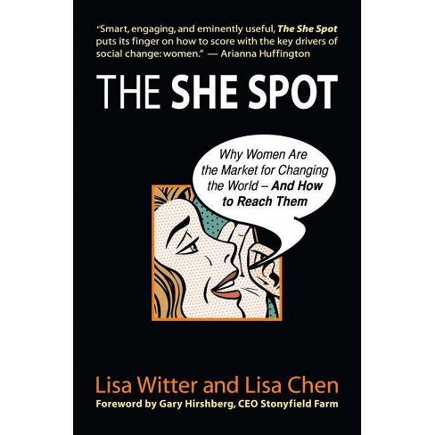 The She Spot - by  Lisa Witter (Hardcover) - image 1 of 1