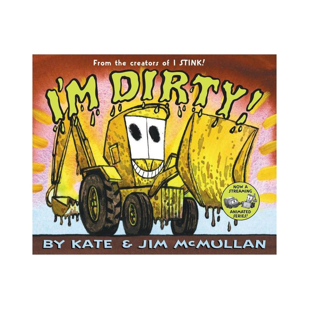 I M Dirty By Kate Mcmullan Hardcover