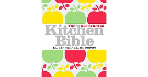 Illustrated Kitchen Bible -  (Paperback) - image 1 of 1