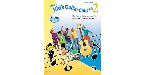 Alfred's Kid's Guitar Course : The Easiest Guitar Method Ever! Contains Online Audio (Vol 2) (Paperback) - image 1 of 1