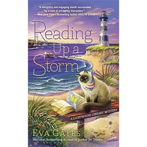 Reading Up a Storm - (Lighthouse Library Mystery)by  Eva Gates (Paperback) - image 1 of 1