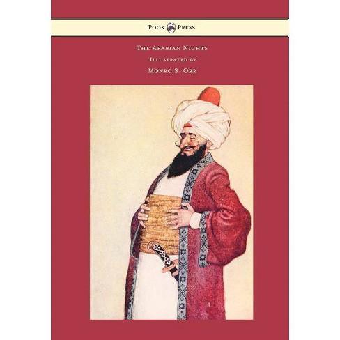 The Arabian Nights - Illustrated by Monro S. Orr - by  Frances Jenkins Olcott & Edward William Lane - image 1 of 1