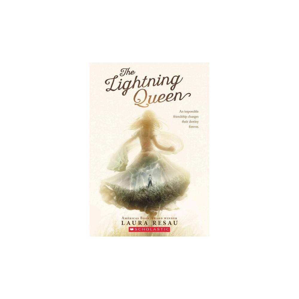 Lightning Queen (Reprint) (Paperback) (Laura Resau)