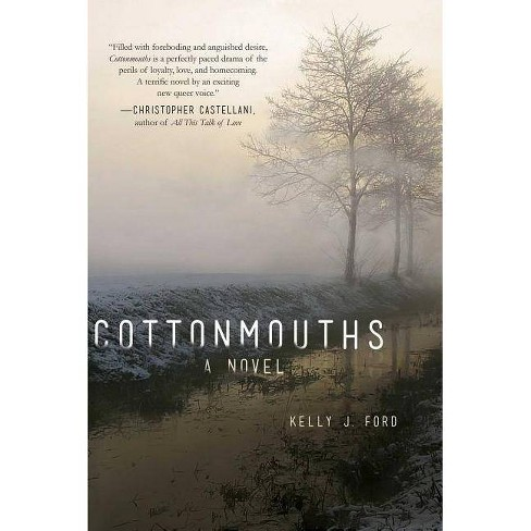 Cottonmouths - by  Kelly J Ford (Hardcover) - image 1 of 1