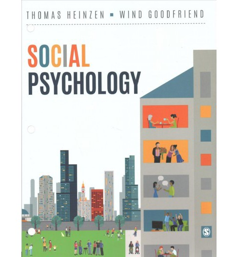 Social Psychology -  by Thomas Heinzen & Wind Goodfriend (Paperback) - image 1 of 1