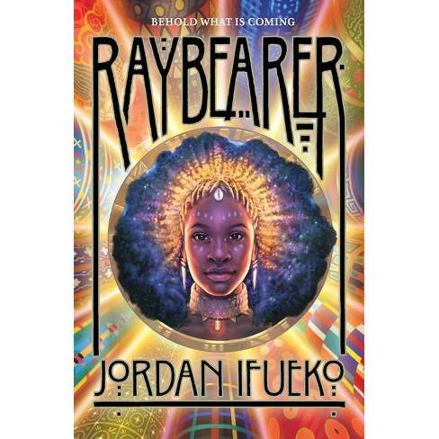 Raybearer - by  Jordan Ifueko (Hardcover) - image 1 of 1