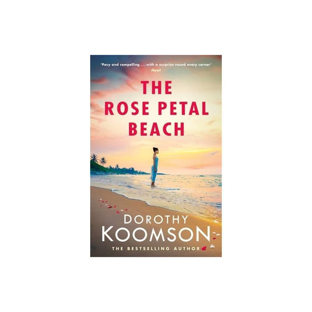 The Rose Petal Beach By Dorothy Koomson Paperback