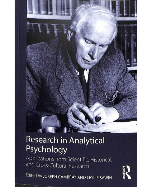 Research in Analytical Psychology : Applications from Scientific, Historical, and Cross-cultural - image 1 of 1