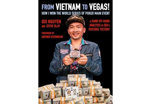 From Vietnam to Vegas! : How I Won the World Series of Poker Main Event -  (Paperback) - image 1 of 1