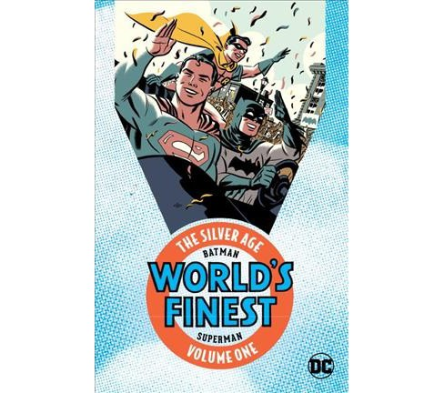 Batman & Superman in World's Finest Comics 1 : The Silver Age (Paperback) (Edmond Hamilton & Bill Finger - image 1 of 1