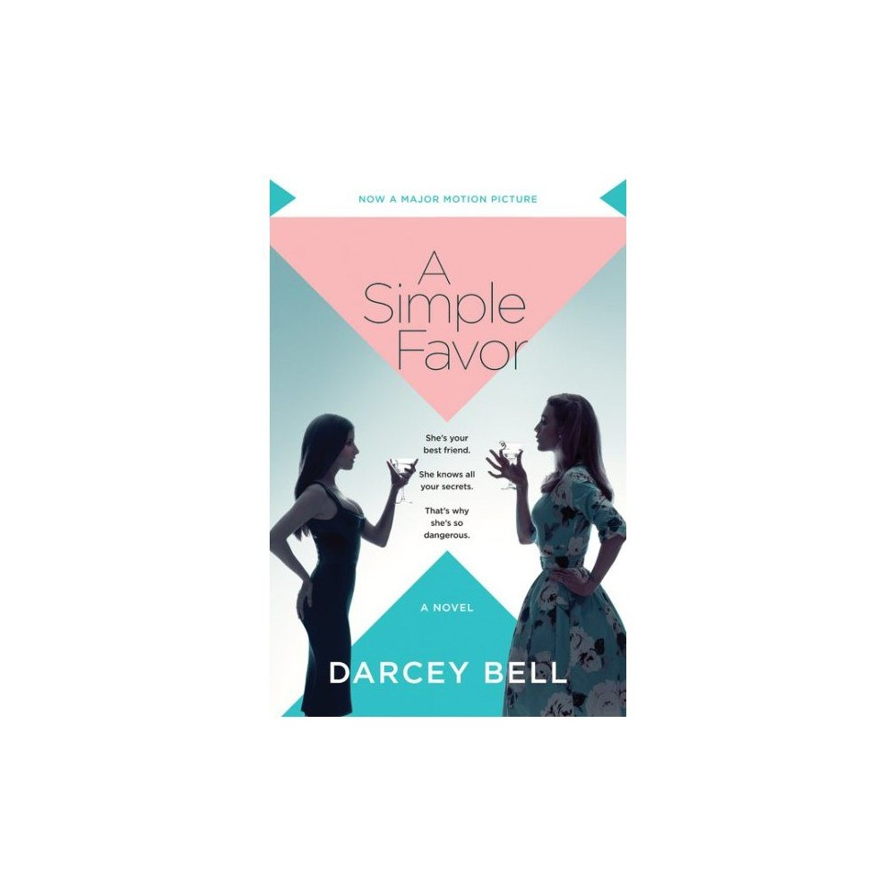 Simple Favor - by Darcey Bell (Paperback)