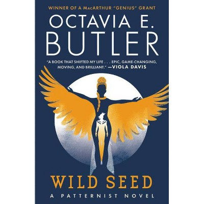 Wild Seed - (Patternist) by  Octavia E Butler (Paperback)