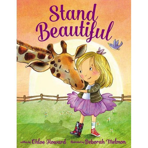 Stand Beautiful - by  Chloe Howard (Hardcover) - image 1 of 1