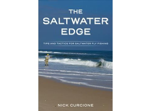 Saltwater Edge : Tips and Tactics for Saltwater Fly Fishing -  by Nick Curcione (Paperback) - image 1 of 1