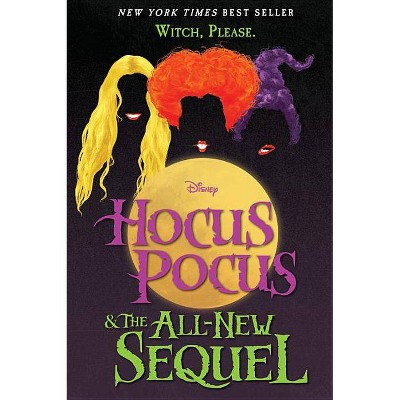 view Hocus Pocus & The All New Sequel -  by A. W. Jantha (Hardcover) on target.com. Opens in a new tab.