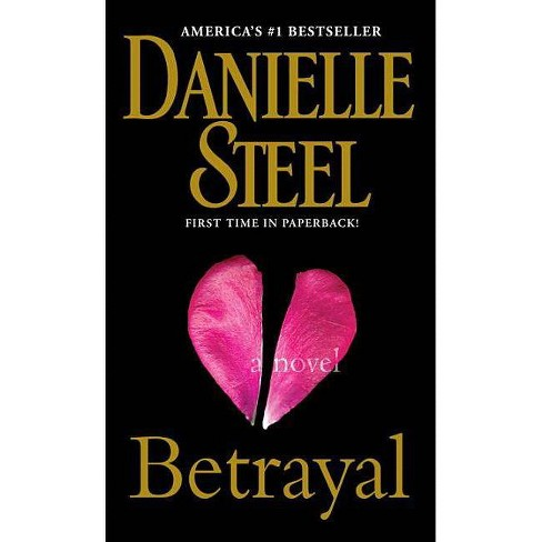 Betrayal Reprint Paperback By Danielle Steel