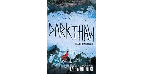 Darkthaw (Hardcover) (Kate A. Boorman) - image 1 of 1