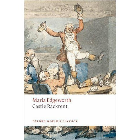 Castle Rackrent - (Oxford World's Classics (Paperback)) by  Maria Edgeworth (Paperback) - image 1 of 1