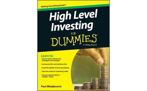 High-Level Investing for Dummies (Paperback) (Paul Mladjenovic) - image 1 of 1