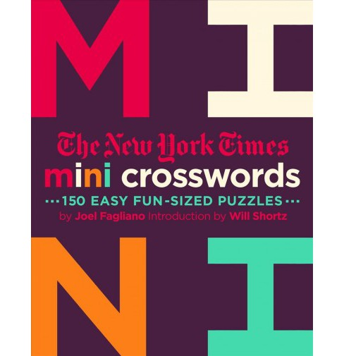 New York Times Mini Crosswords : 150 Easy Bite-Sized Puzzles -   Book 2 by Joel Fagliano (Paperback) - image 1 of 1