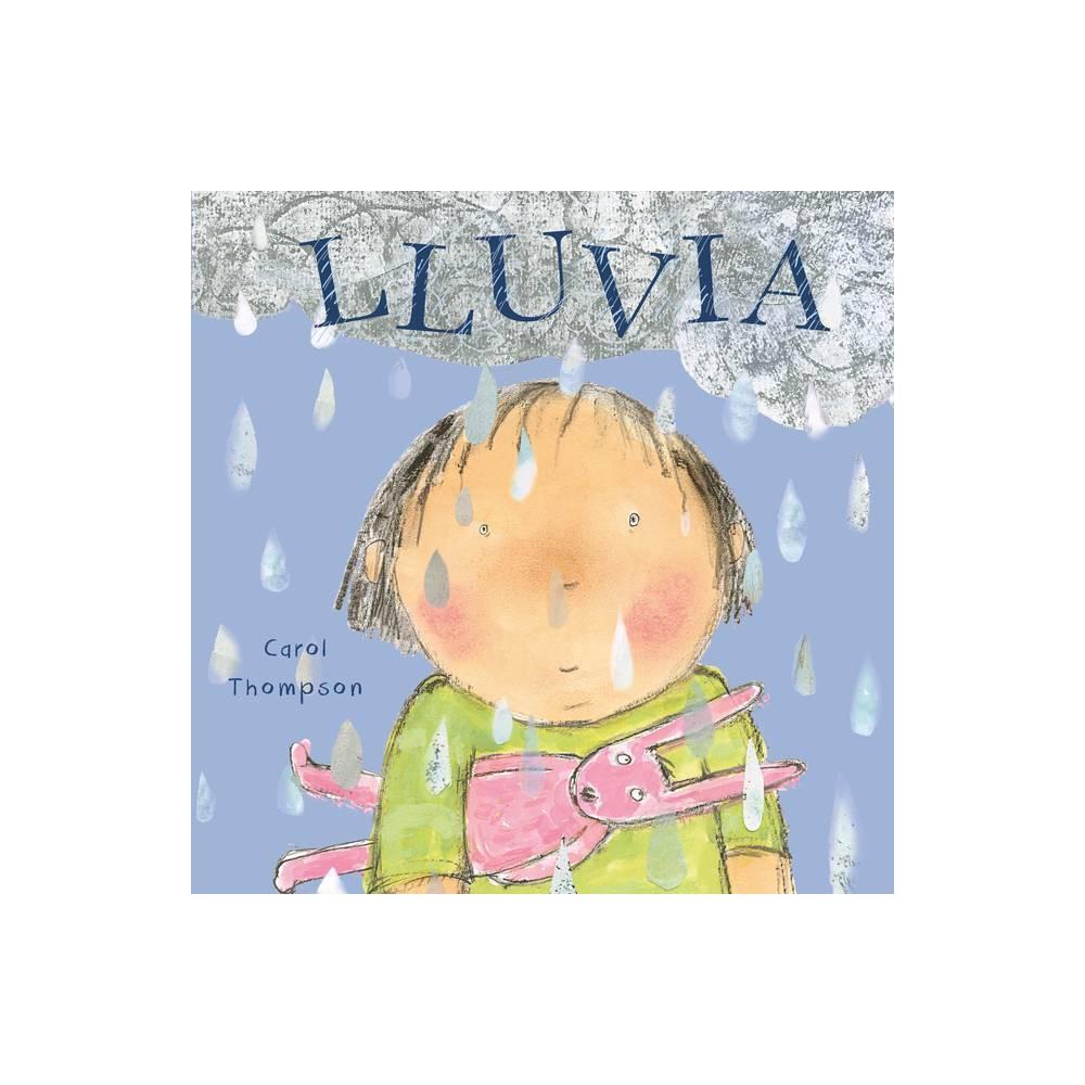 Lluvia Haga El Tiempo Que Haga Whatever The Weather Spanish By Carol Thompson Board Book