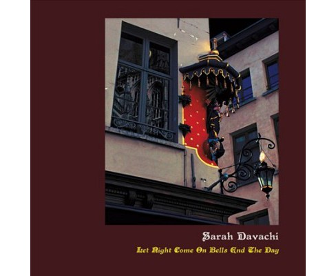 Sarah Davachi - Let Night Come On Bells End The Day (Vinyl) - image 1 of 1