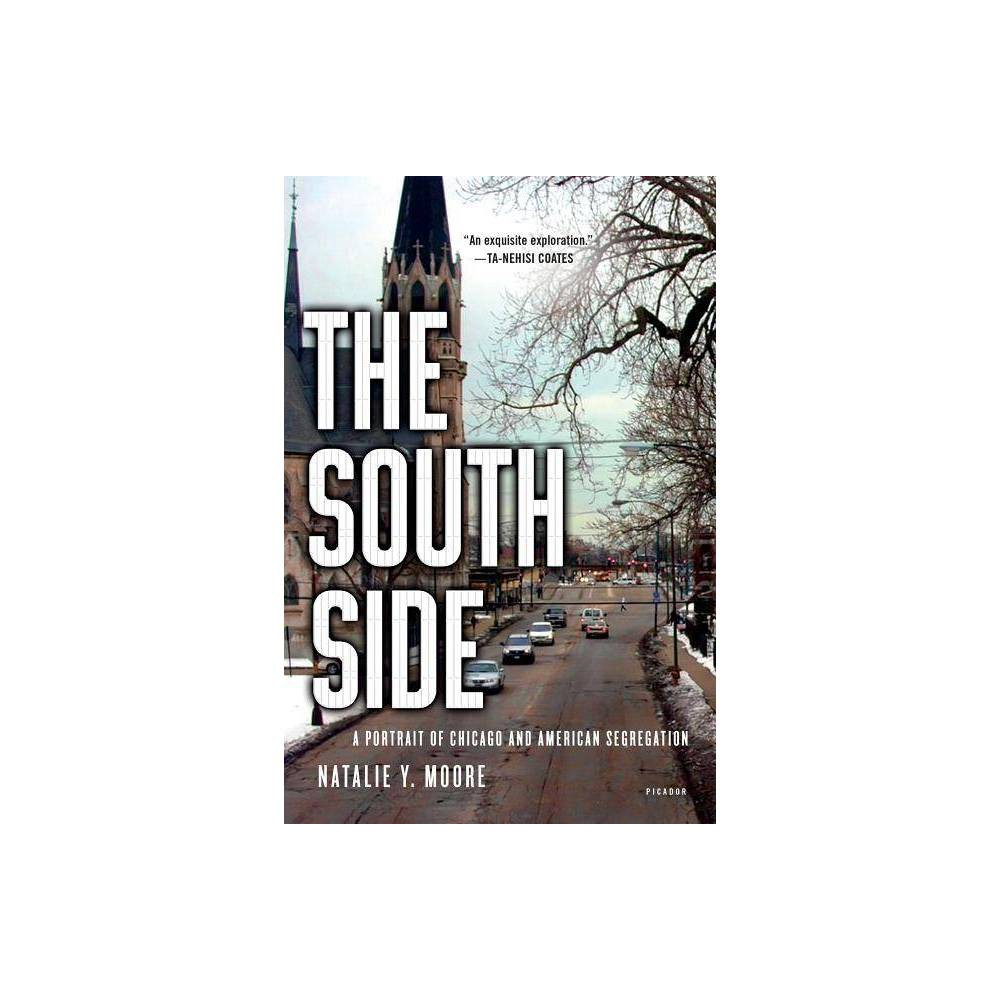 The South Side By Natalie Y Moore Paperback