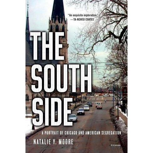 The South Side - by  Natalie Y Moore (Paperback) - image 1 of 1