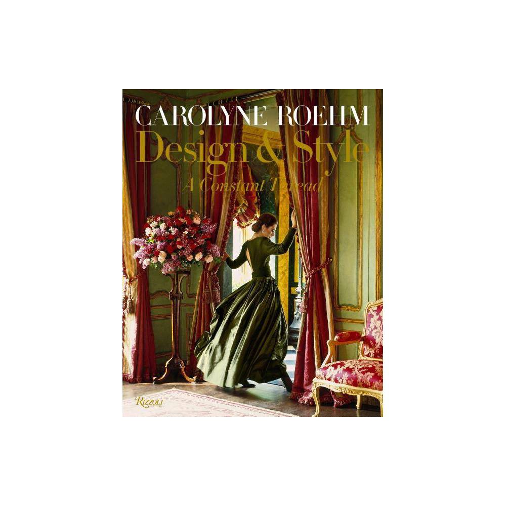 Carolyne Roehm: Design & Style - (Hardcover) 'Carolyne Roehm's thirteenth book is a tantalizing mix of fashion, entertaining, decor, and memoir. This brightly imaged book with never before seen photos is sure to inspire. Roehm inserts lessons learned along the way from her mother, grandmother and Oscar de la Renta. Her creativity finds success wherever she directs it- through the common threads of character and creativity, and a passion for nature, color, quality, and classicism. See how these constant threads have informed her work, style and life.' -Courtneyprice.com 'The latest book from Carolyne Roehm is a fulsome look at her 45 years in fashion, interior design, entertaining, floral design, and most recently--as artist. An incredible talent--a true polymath, Roehm has found the constant thread to it all in her love for color, nature, quality, and classicism.' --Littleaugry.com 'Carolyne is multi talented, having created not just her famous tablescapes and interiors, but gardens, floral designs, linens, accessories, fragrances, books, paper, and beautiful couture. Her work is flawless, a description I rarely use. I could not put this book down, and I am certain that I will implement her elegant work into my own spaces.' -- Teresa Hatfield, Splendid Sass 'A closer look at tastemaker and Charleston, South Carolina, resident Carolyne Roehm's love affair with fashion, which began with her work with Oscar de la Renta and led to the launch of her own line--and later to building her entertaining empire.' --GardenandGun