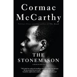 The Stonemason - (Vintage International) by  Cormac McCarthy (Paperback)