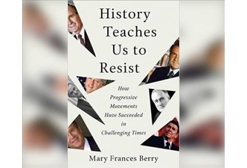 History Teaches Us to Resist : How Progressive Movements Have Succeeded in Challenging Times -  (MP3-CD) - image 1 of 1