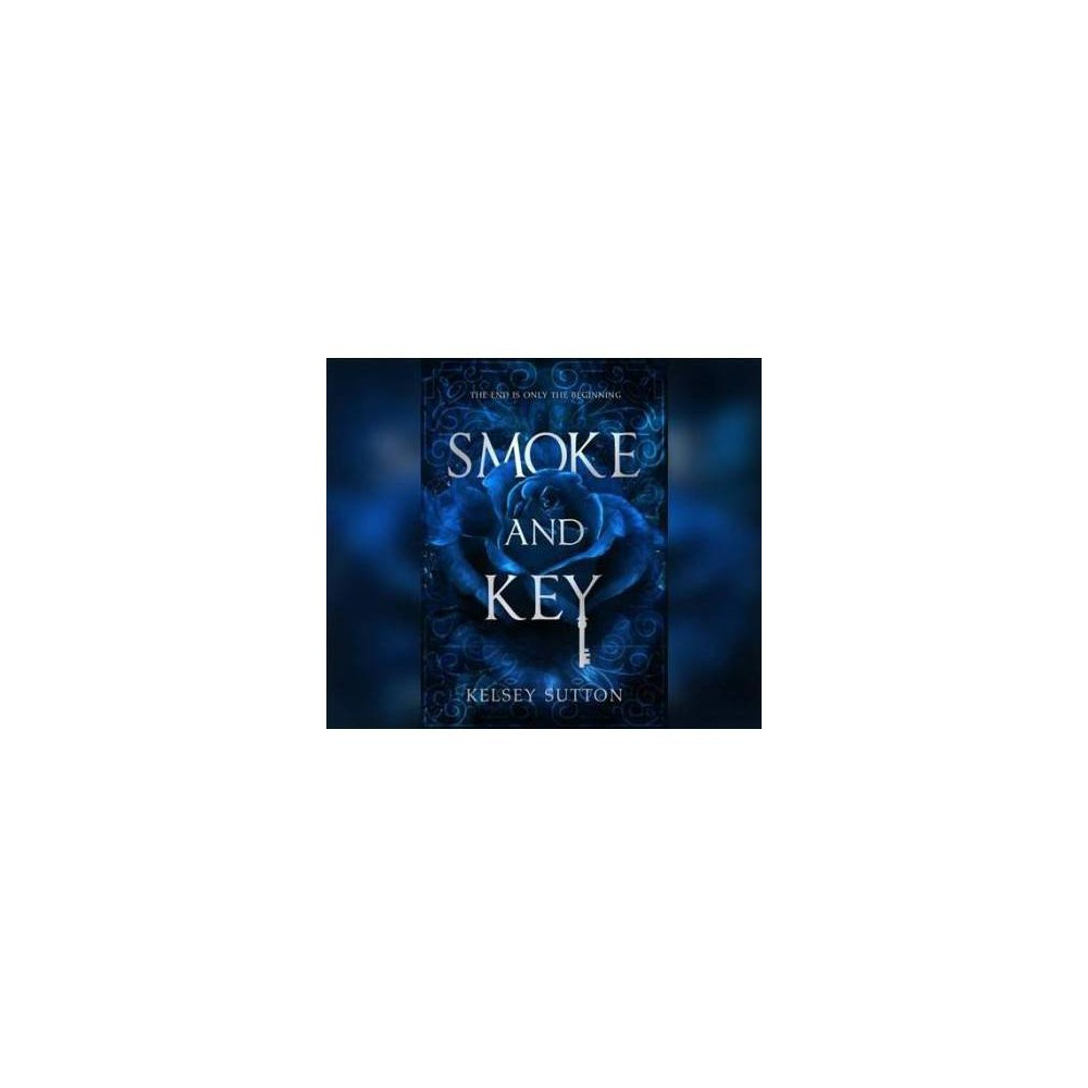 Smoke and Key - by Kelsey Sutton (CD)