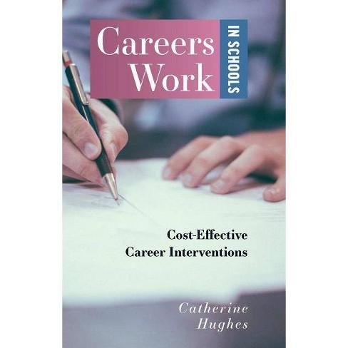 Careers Work in Schools - by  Catherine Hughes (Paperback) - image 1 of 1