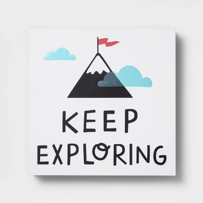 Keep Exploring Table Top Art - Pillowfort™