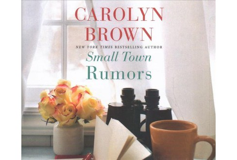 Small Town Rumors -  Unabridged by Carolyn Brown (CD/Spoken Word) - image 1 of 1