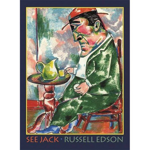 See Jack - (Pitt Poetry (Paperback)) by  Russell Edson (Paperback) - image 1 of 1