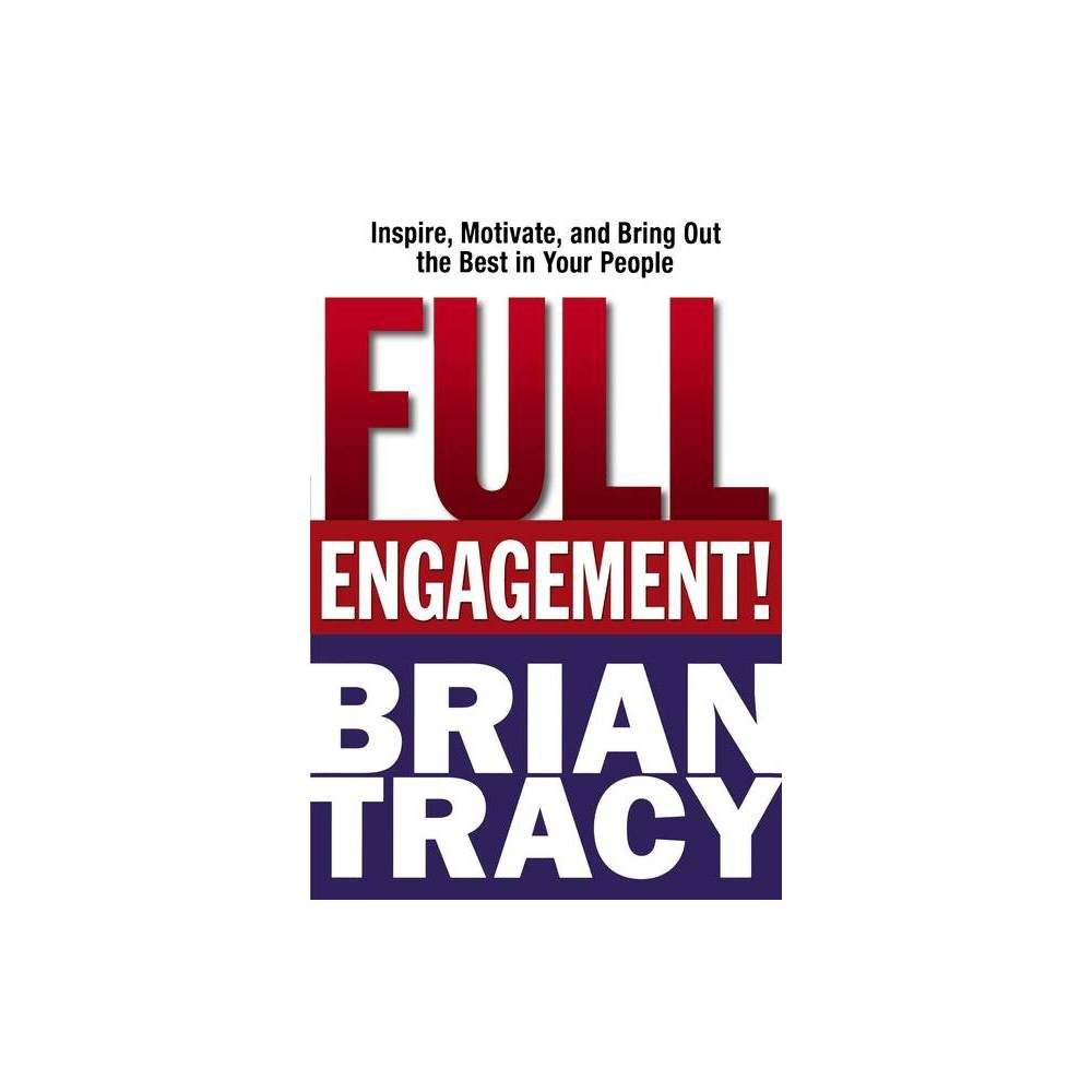 Full Engagement By Brian Tracy Paperback