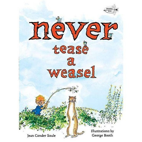 Never Tease a Weasel - by  Jean Conder Soule (Paperback) - image 1 of 1