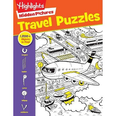 Travel Puzzles - (Highlights Hidden Pictures) (Paperback)