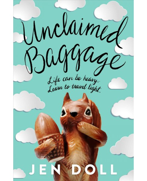 Unclaimed Baggage -  by Jen Doll (Hardcover) - image 1 of 1