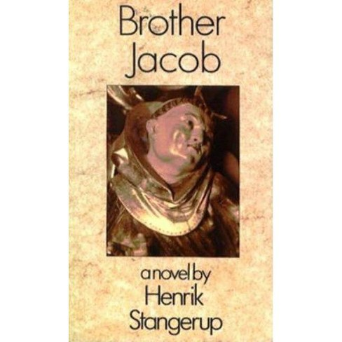 Brother Jacob - by  Henrik Stangerup (Paperback) - image 1 of 1