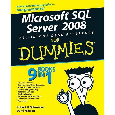 Microsoft SQL Server 2008 All-In-One Desk Reference for Dummies - (For Dummies) by  Robert D Schneider & Darril Gibson (Paperback)