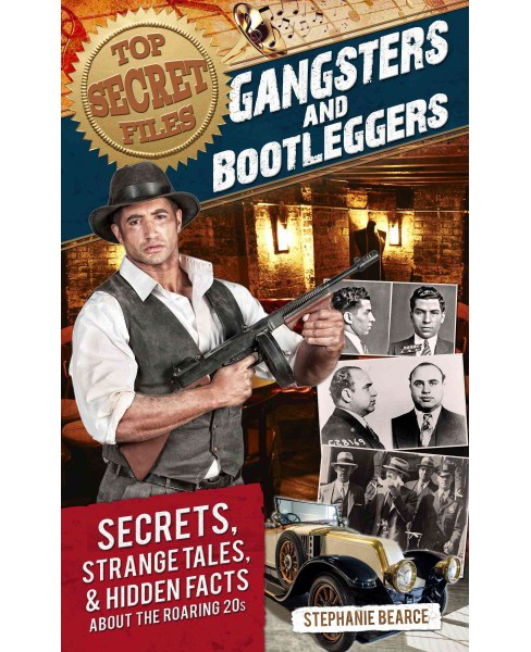 Gangsters and Bootleggers (Paperback) (Stephanie Bearce) - image 1 of 1